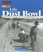 Life during the Dust Bowl