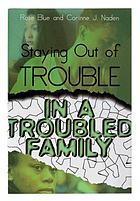 Staying out of trouble in a troubled family