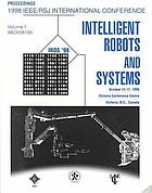 1998 IEEE/RSJ International Conference on Intelligent Robots and Systems : proceedings : innovatiions in theory, practice, and applications : October 13-17, 1998, Victoria Conference Centre, Victoria, B.C., Canada