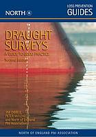 Draught surveys : a guide to good practice