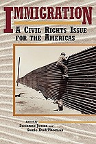 Immigration : a civil rights issue for the Americas