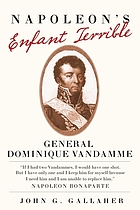 Napoleon's enfant terrible : General Dominique Vandamme