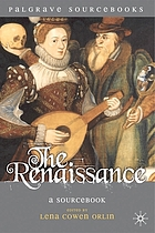 The Renaissance : a sourcebook