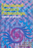 Educational research partnerships, initiatives and pedagogy
