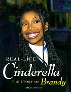 Real-life Cinderella : the story of Brandy