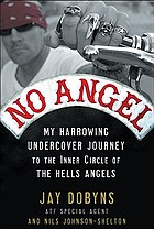 My harrowing undercover journey to the inner circle of the Hells Angels