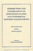 Jurisdiction and enforcement of judgments in civil and commercial matters : ECJ judgments