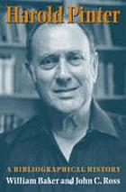 Harold Pinter : a bibliographical history