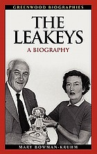 The Leakeys : a biography