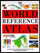 The Dorling Kindersley world reference atlas