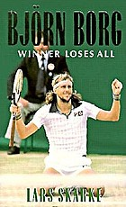 Björn Borg : winner loses all