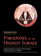 The paradoxes of the highest science