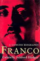 Franco : a concise biography