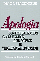 Apologia : contextualization, globalization, and mission in theological education