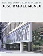 Novartis Campus - Fabrikstrasse 14 : José Rafael Moneo