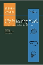 Life in moving fluids : the physical biology of flow