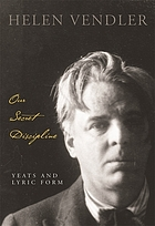 Our secret discipline : Yeats and lyric form