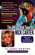 The heart and soul of Nick Carter : secrets only a mother knows