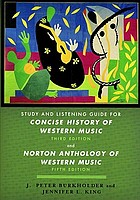 Study and listening guide for Concise history of western music third edition by Barbara Russano Hanning and Norton anthology of western music fifth edition edited by Claude V. Palisca