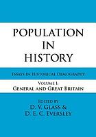 Population in history; essays in historical demography