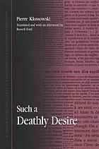 Such a deathly desire = Un si funeste désir
