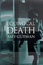 Equivocal death : a novel