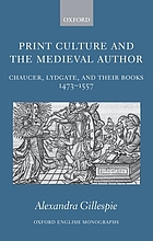 Print culture and the medieval author : Chaucer, Lydgate, and their books, 1473-1557