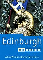 Edinburgh : the mini rough guide