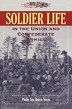 Soldier life in the Union and Confederate Armies