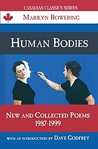 Human bodies : new and collected poems, 1987-1999