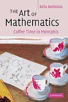 The art of mathematics : coffee time in Memphis