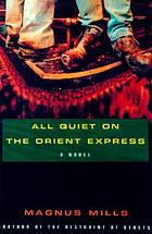 All quiet on the Orient Express