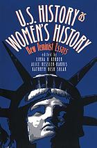 U.S. history as women's history : new feminist essays