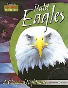 Bald eagles : a chemical nightmare