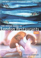 The rough guide to London restaurants 2001