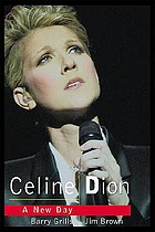 Celine Dion : a new day dawns
