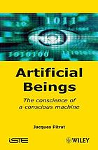 Artificial beings : the conscience of a conscious machine