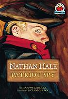 Nathan Hale : patriot spy