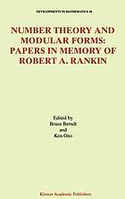 Number theory and modular forms : papers dedicated to the memory of Robert Rankin