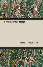 Pierre de Ronsard: Sonnets pour Helene