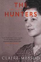 The hunters : two short novels