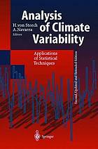 Analysis of climate variability : applications of statistical techniques : proceedings of an Autumn School organized by the Commission of the European Community on Elba from October 30 to November 6, 1993