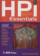 HPI essentials : a just-the-facts, bottom-line primer on human performance improvement