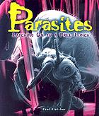 Parasites : latching on to a free lunch