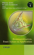 Biomineralization : from nature to application