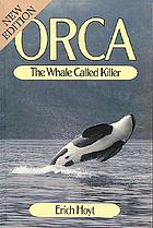 Orca, the whale called killer