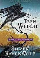 Teen witch : Wicca for a new generation
