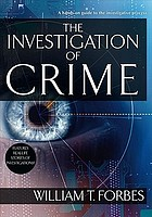 The investigation of crime