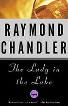 The lady in the lake ; The little sister ; The long goodbye ; Playback