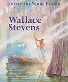 Wallace Stevens : a celebration